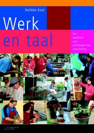 Werk en taal - Nelleke Koot