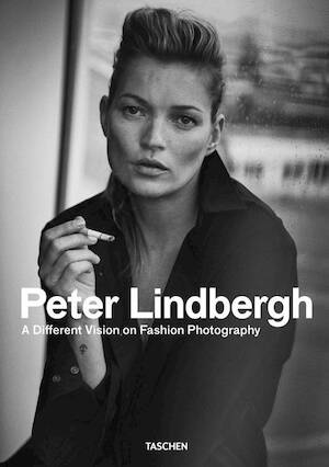 Peter Lindbergh: A Different Vision on Fashion Photography - Peter Lindbergh