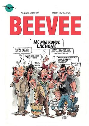 BeeVee - Marc Charel / Legendre Cambr?
