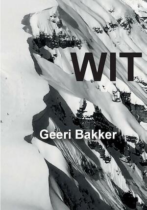 WIT - Geeri Bakker