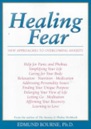Healing Fear - Edmund J. Bourne