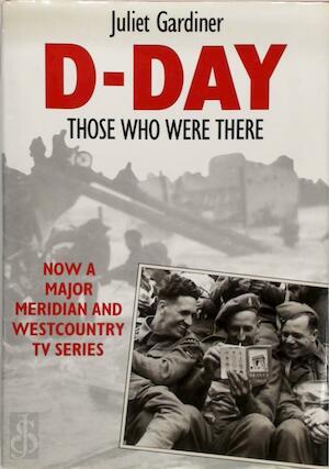 D-Day - Juliet Gardiner