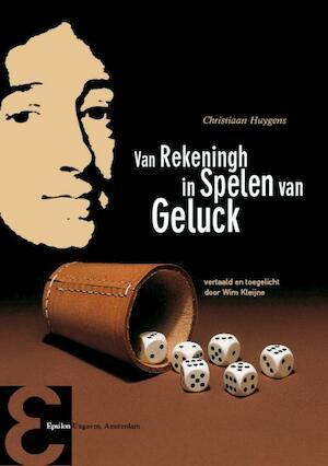 Van rekeningh in spelen van geluck - C. Huygens