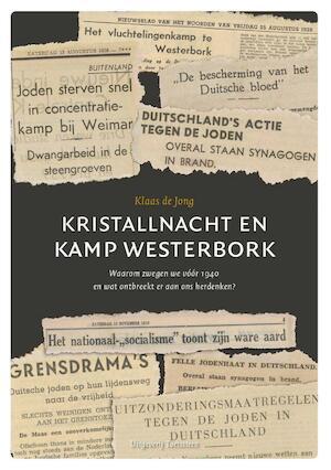 Kristallnacht en Kamp Westerbork - Klaas de Jong