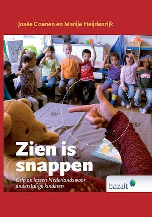 Zien is Snappen - Josee Coenen, Marije Heijdenrijk