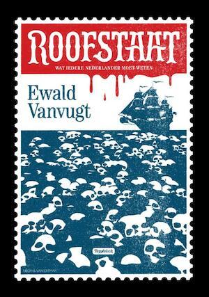 Roofstaat - Ewald Vanvugt