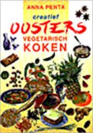 Creatief oosters vegetarisch koken - Anna Penta