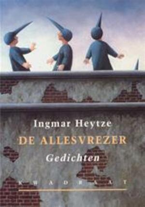 De allesvrezer - Ingmar Heytze