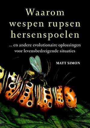 Waarom wespen rupsen hersenspoelen - Matt Simon