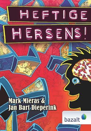 Heftige Hersens! - Mark Mieras, Jan Bart Dieperink