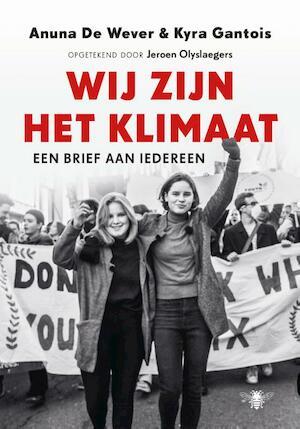 Wij zijn het klimaat - Anuna de Wever, Kyra Gantois