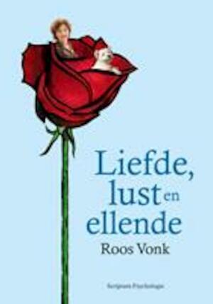 Liefde, lust en ellende - Roos Vonk