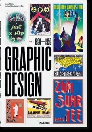 The history of graphic design 1 / 1890-1959 - Jens Möller