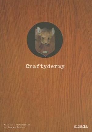 Craftydermy -