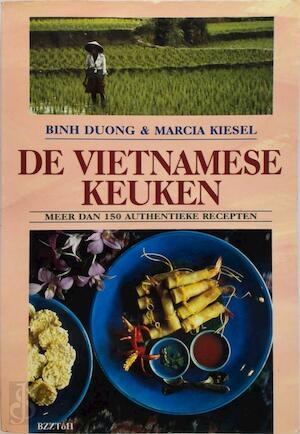 De Vietnamese keuken - Binh Duong, Marcia Kiesel, Carolien van der Plas