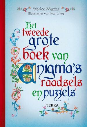 Het tweede grote boek van enigma's, raadsels en puzzels - Fabrice Mazza