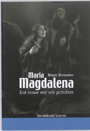 Maria Magdalena - Bram Rossano