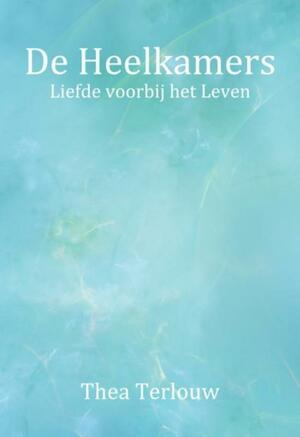 De Heelkamers - luxe editie - Thea Terlouw