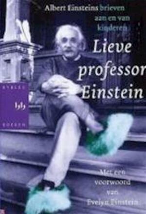 Lieve professor Einstein - Alice Calaprice