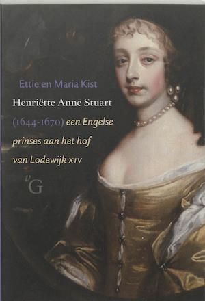 Henri?tte Anne Stuart (1644-1670) - Ewald Kist, M. Kist
