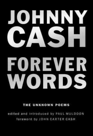 Forever Words - Johnny Cash