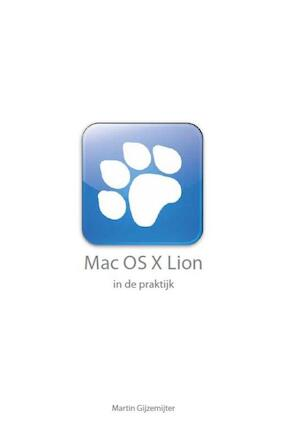 Mac OS X Lion in de praktijk - Martin Gijzemijter