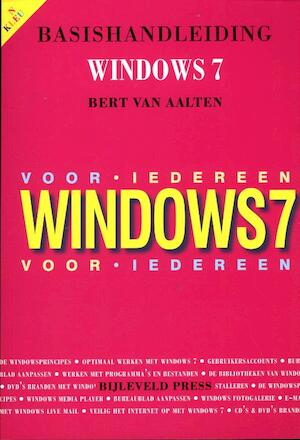 Basishandleiding Windows 7 - Bert van Aalten