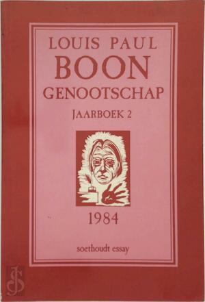 Jaarboek 2 - Louis Paul Boon Genootschap - Louis Paul Boon, E.a.