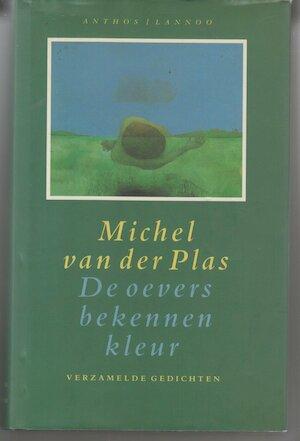 De oevers bekennen kleur - Michel van der Plas