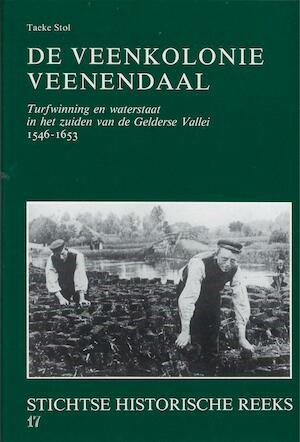 De veenkolonie Veenendaal - Taeke Stol