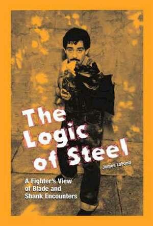 The Logic of Steel - James Lafond