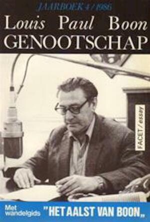 Louis Paul Boon Jaarboek 4 1986 - Louis Paul Boon, E.a.