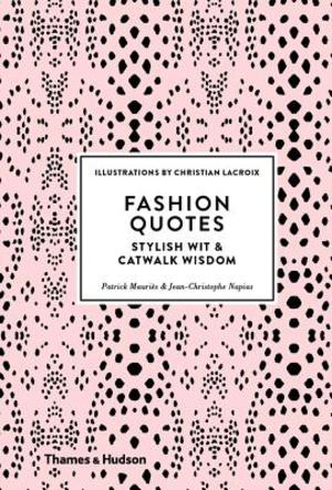Fashion Quotes Patrick Mauries Isbn 9780500518953 De Slegte