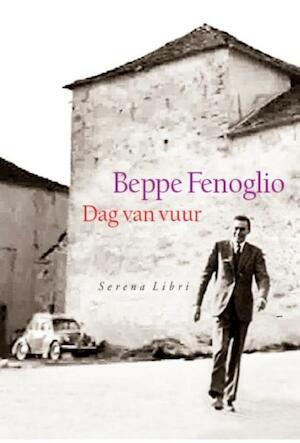Dag van vuur - Beppe Fenoglio