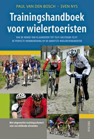 Trainingshandboek voor wielertoeristen - P. Van Den Bosch, S. Nys