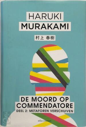 De moord op Commendatore - Deel 2 - Haruki Murakami