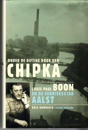 Onder de giftige rook van Chipka - Kris Humbeeck, Kristoff Tilkin