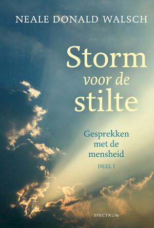 Gesprekken met de mensheid 1 Storm voor de stilte - Neale Donald Walsch
