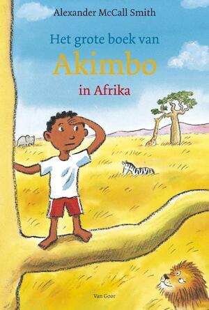 Het grote boek van Akimbo in Afrika - Alexander Maccall Smith