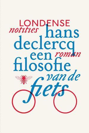 Een filosofie van de fiets - Hans Declercq