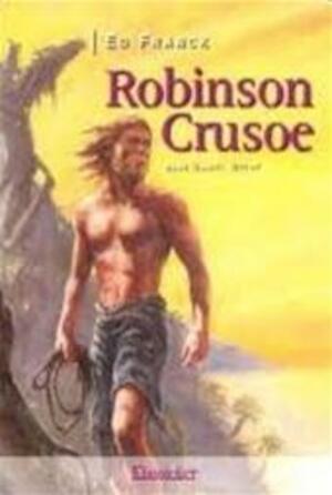 Robinson Crusoe - E. Franck, T. D. / Schamp Defoe