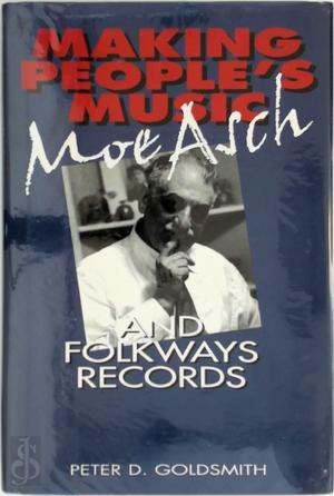 Making People's Music - Peter David Goldsmith