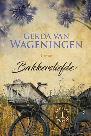 Bakkersliefde - Gerda van Wageningen