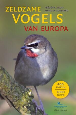 Zeldzame vogels van Europa - Frédéric Jiguet, Aurélien Audevard