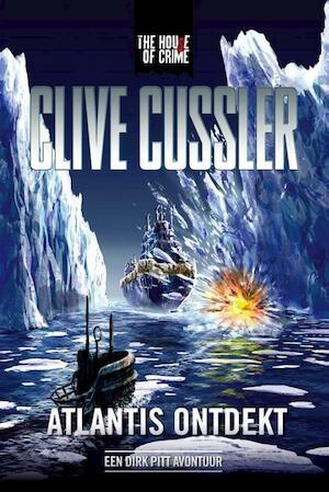 Atlantis ontdekt - Clive Cussler
