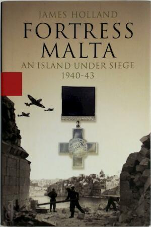 Fortress Malta - James Holland