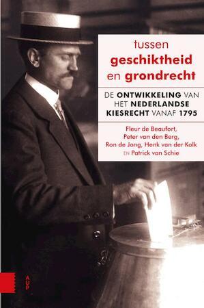 Tussen geschiktheid en grondrecht - Fleur de Beaufort, Peter van den Berg, Ron de Jong, Henk van der Kolk, Patrick van Schie