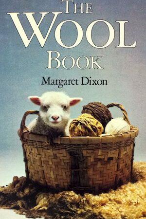 The Wool Book - Margaret Dixon