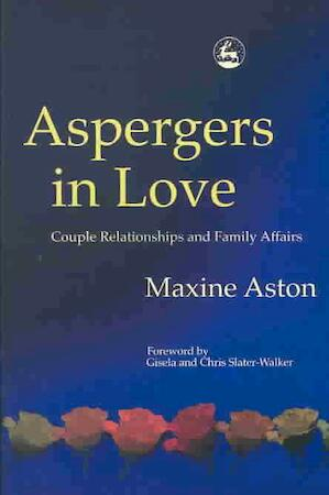 Aspergers in Love - Maxine Aston