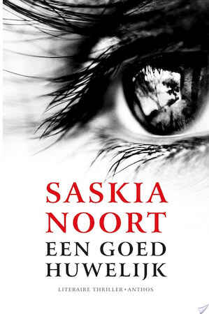 Een goed huwelijk - Saskia Noort